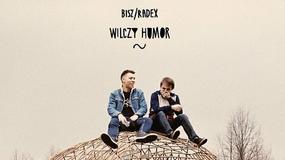 """BISZ / RADEX - """"Wilczy humor"""""""