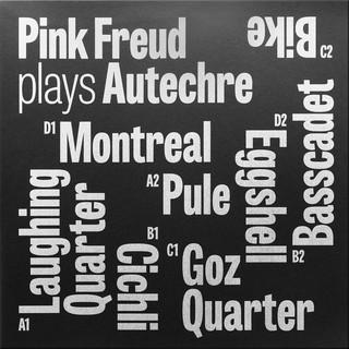 Pink Freud gra Autechre