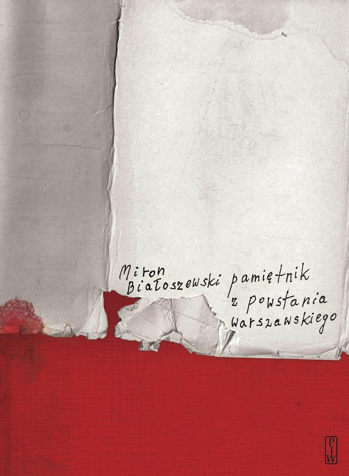 """Miron Białoszewski, """"Pamiętnik z powstania warszawskiego"""" (PIW) - 1970 r."""