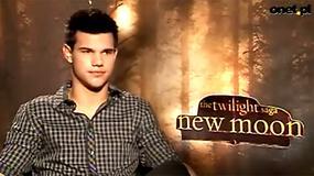 Saga Zmierzch: Księżyc w nowiu - Taylor Lautner o filmie (wywiad Onet.pl)