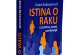 """Knjiga """"Istina i zablude o raku"""" Dr. Zoran Radovanović"""