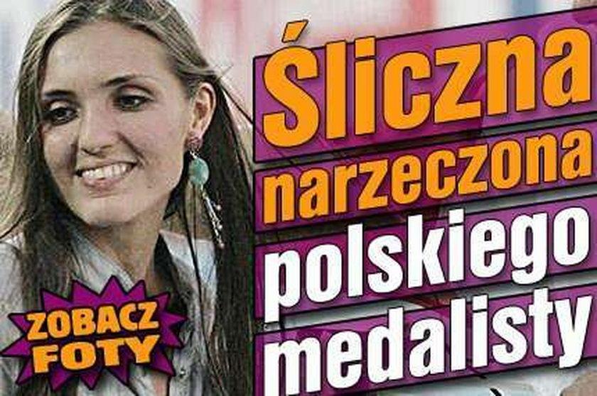 Śliczna narzeczona polskiego medalisty. Foty