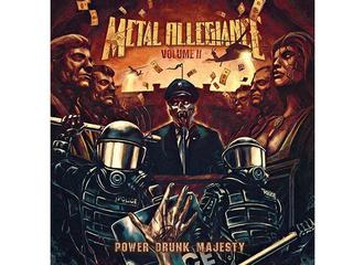 Volume II: Power Drunk Majesty ? Metal Allegiance Nuclear Blast