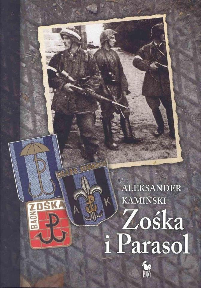 """Aleksander Kamiński, """"Zośka i Parasol"""" (Iskry) - 1957 r."""