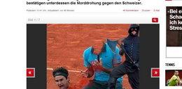 Szaleniec chce zabić Federera