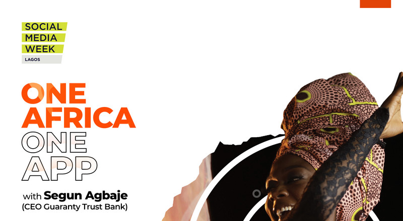 Social Media Week Lagos: Join GTBank MD/CEO Segun Agbaje on Feb. 5th for a conversation on building the bank of the future