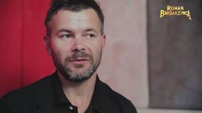 """""""Roman Barbarzyńca 3D"""" - do kogo wzdychają Stuhr, Mozil i Braciak?"""