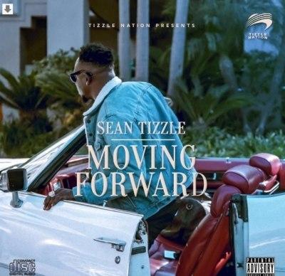 Sean Tizzle - Moving Forward [iTunes/SeanTizzle]