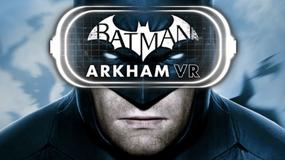 Batman: Arkham VR trafi na HTC Vive i Oculus Rifta
