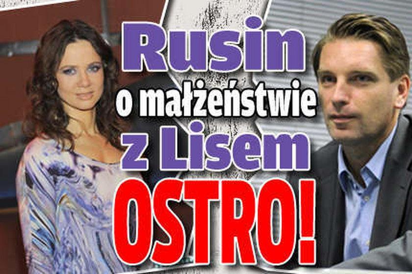 Rusin o małżeństwie z Lisem. Ostro!