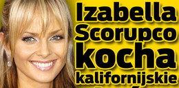 Izabella Scorupco kocha kalifornijskie słońce