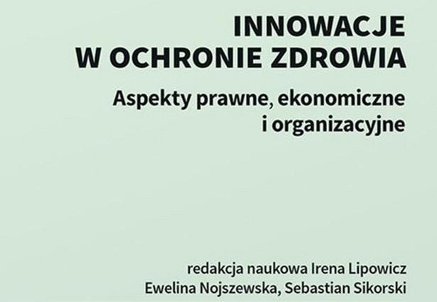 Innowacje w ochronie zdrowia