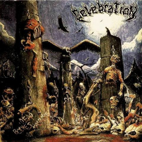 "CELEBRATION – ""Dead Bodies Massacre"""