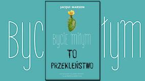 """""""Bycie miłym to przekleństwo"""" Jacqui Marson: naucz się mówić NIE [RECENZJA]"""