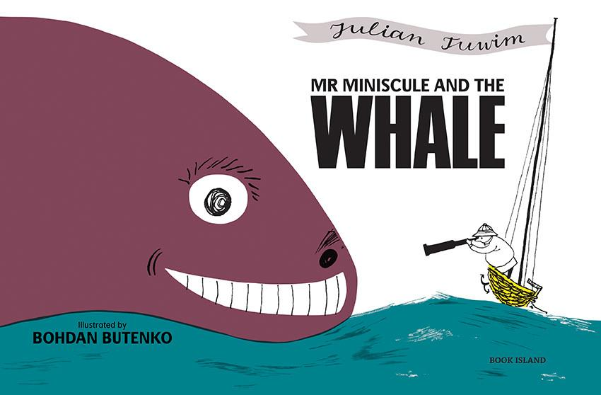 """Julian Tuwim, """"Mr Miniscule and the Whale"""""""