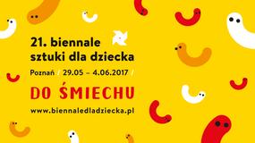 Cztery drogi do śmiechu. 21. Biennale Sztuki dla Dziecka od 29 maja w Poznaniu
