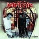 """Ich Troje - """"Intro"""""""