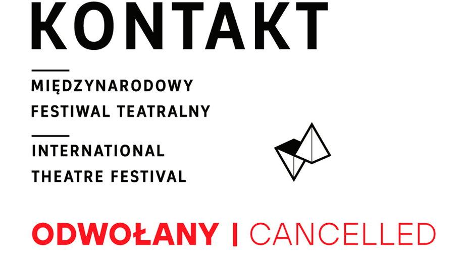 Festiwal teatralny Kontakt odwołany