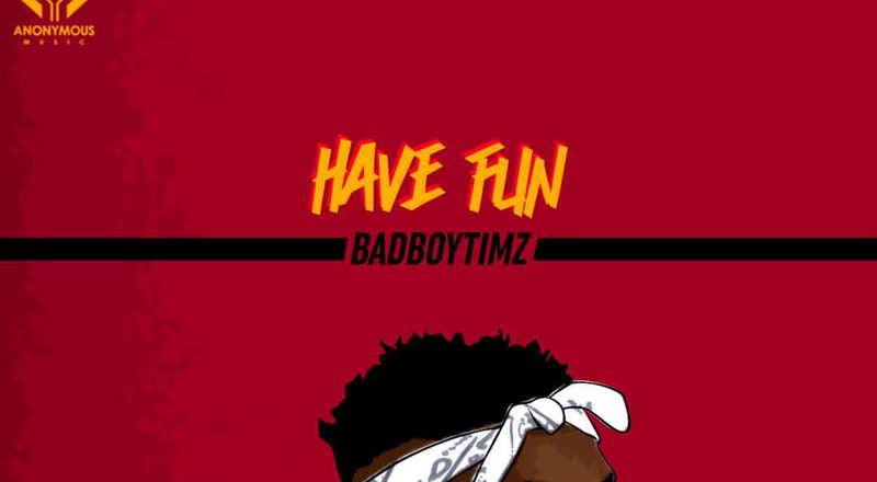 Bad Boy Timz releases new video for, 'Have Fun'