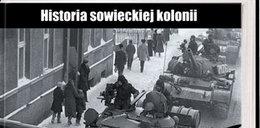 Historia sowieckiej kolonii