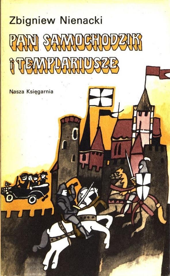"""Zbigniew Nienacki, """"Pan Samochodzik i templariusze"""" (1966)"""