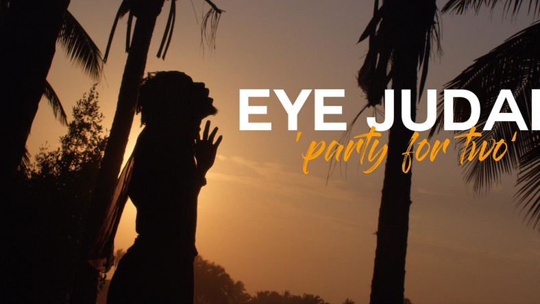 Eye Judah - Party For Two 1