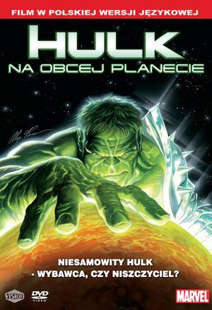 Planet Hulk: Hulk na obcej planecie