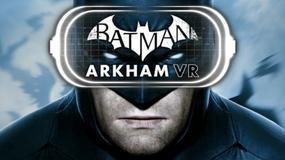 Batman Arkham VR - nowa gra o Mrocznym Rycerzu to zaledwie godzina zabawy