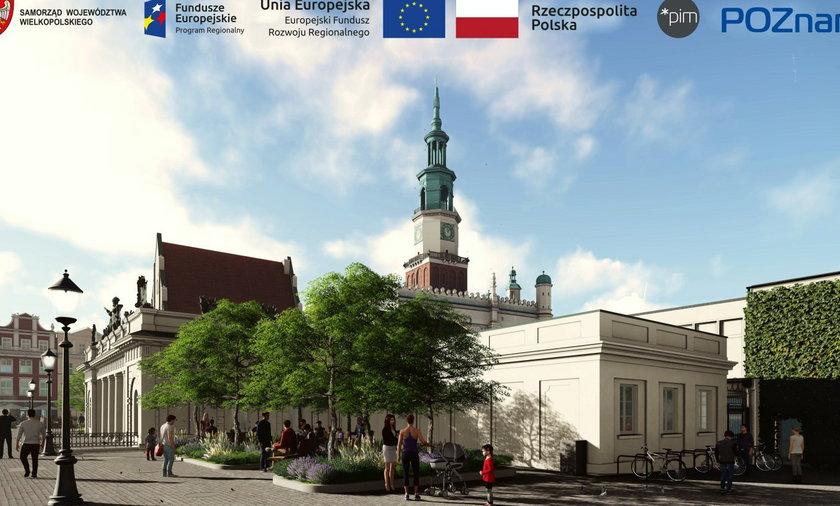 Już za dwa lata Stary Rynek w Poznaniu będzie nie do poznania