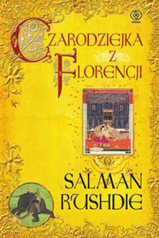 """Salman Rushide - """"Czarodziejka z FLorencji"""" trafia do księgarń"""