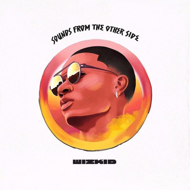 'Sounds From The Other Side' from Wizkid has been Afrobeats biggest bet in cracking North America (Genius)