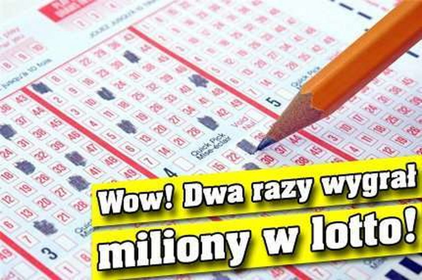 Wow! Dwa razy wygrał miliony w lotto!