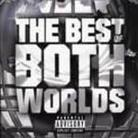 "Jay-Z - ""The Best Of Both Worlds - With R. Kelly"""