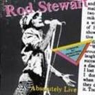 "Rod Stewart - ""Absolutely Live"""