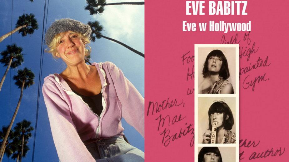 """Eve Babitz (Paul Harris/Getty Images) i okładka książki """"Eve w Hollywood"""" (wyd. W.A.B.)"""
