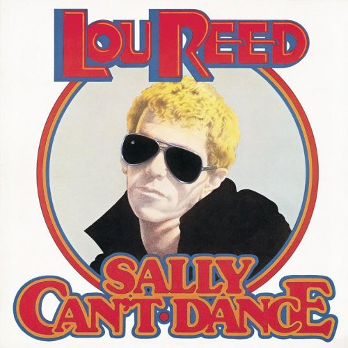 "Lou Reed - ""Sally Can't Dance"""
