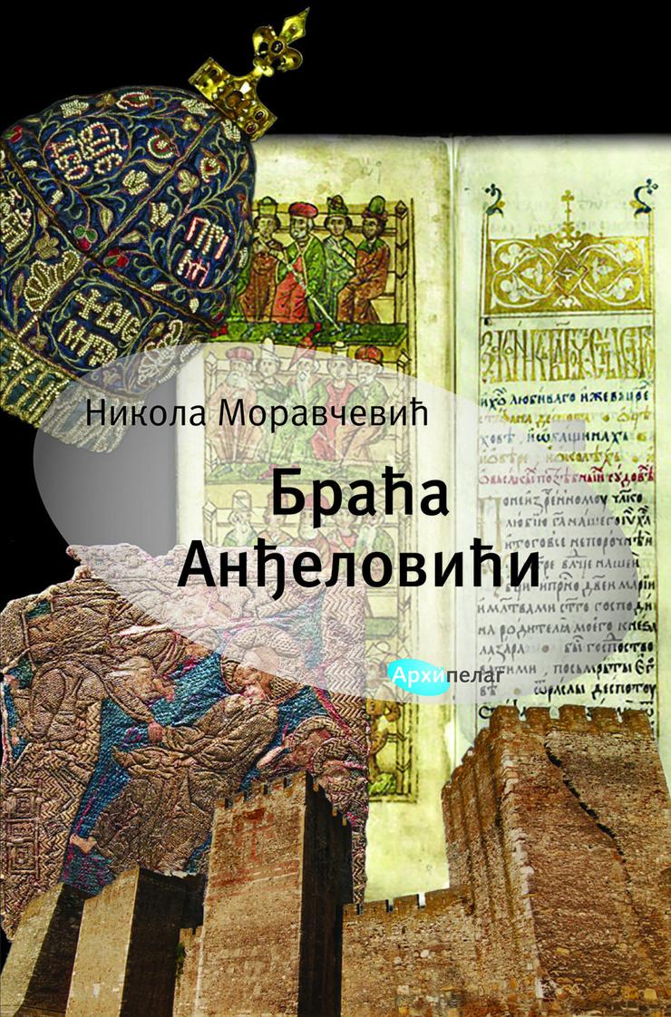 Nikola Moravcevic Braca Andjelovici