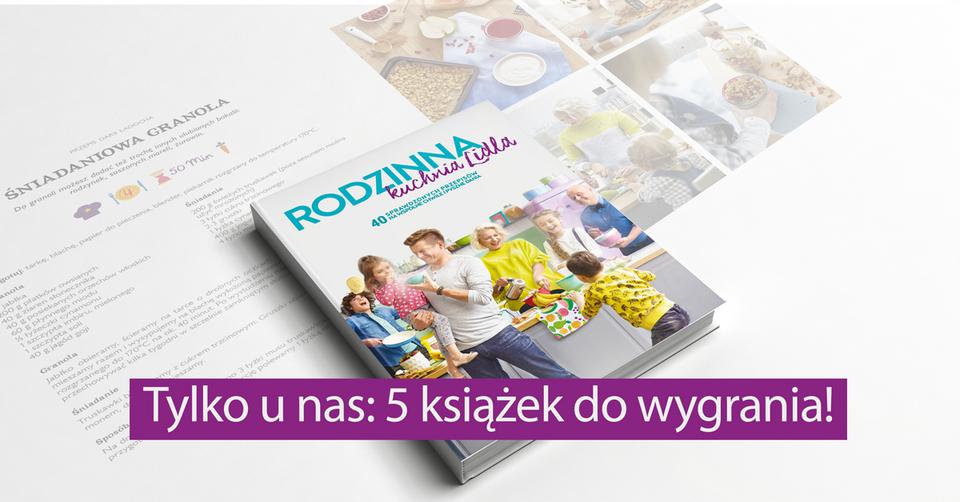 Rodzinna Kuchnia Lidla Nowa Książka Konkurs Fakt24pl