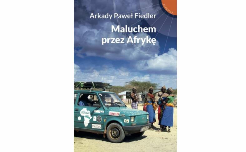 """okładka książki """"Maluchem przez Afrykę"""""""