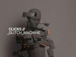 Polskie trio elektroniczne. Clicks 'Glitch Machine'
