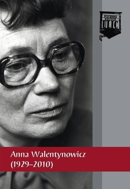 """""""Anna Walentynowicz 1929-2010"""""""