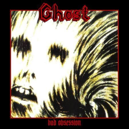 "Ghost - ""Bad Obsession"""