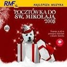 """Różni Wykonawcy - """"Pocztówka Do Św. Mikołaja 2008"""""""