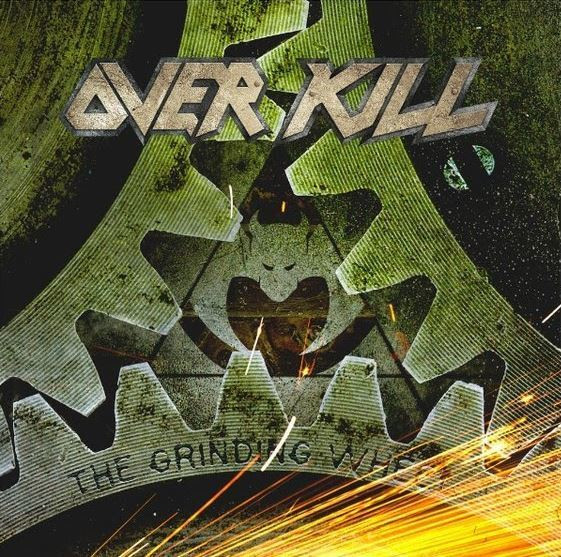 "OVERKILL – ""The Grinding Wheel"""