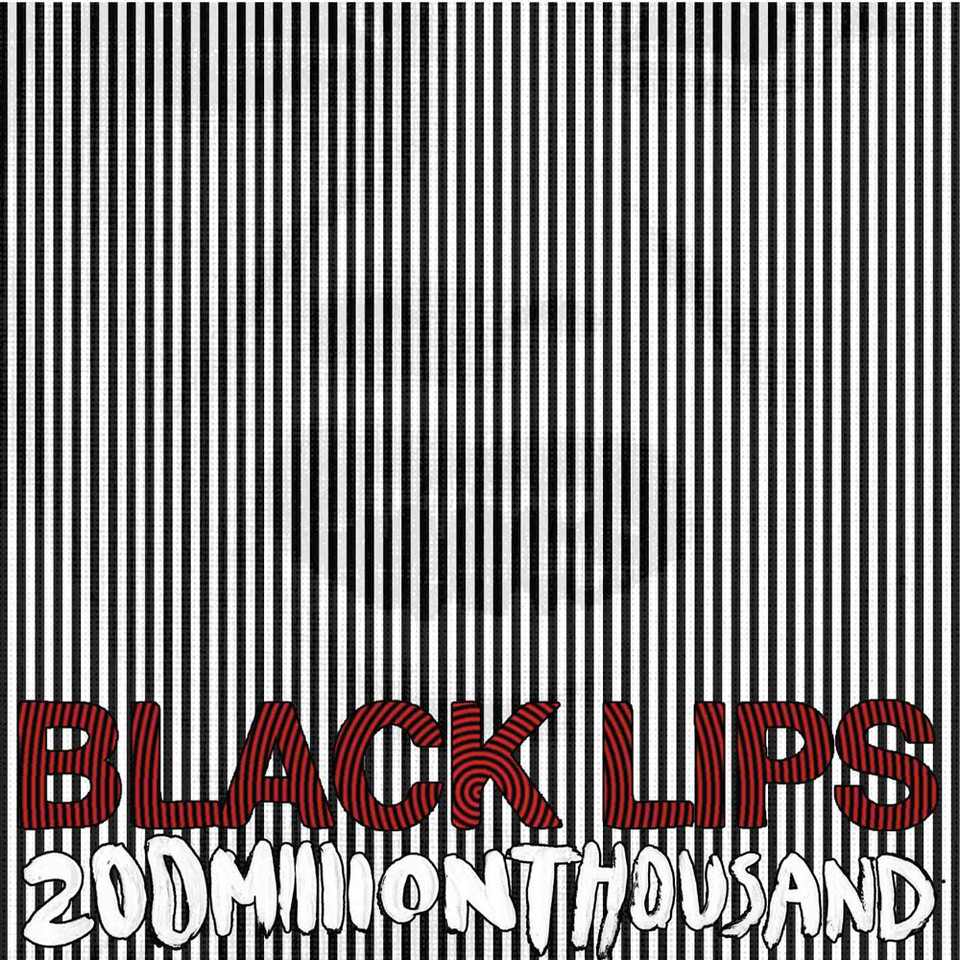 "Black Lips - ""200 Million Thousand"""