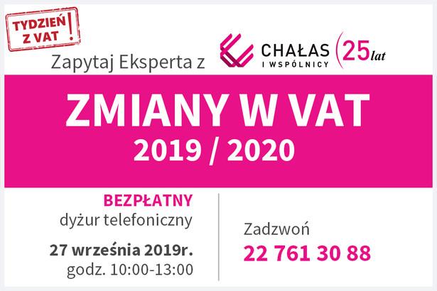 Zmiany w VAT dyżur eksperta z kancelarii Chałas i wspólnicy