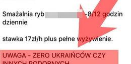 """Skandaliczne ogłoszenie w gdyńskiej restauracji: """"Zero Ukraińców czy innych podobnych""""."""