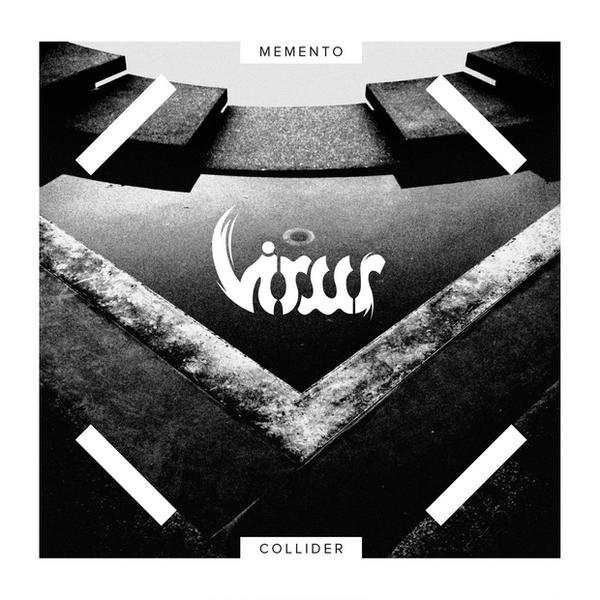 "VIRUS – ""Memento Collider"""