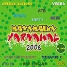 """Kompilacja - """"Maxymalny Karnawał 2006"""""""