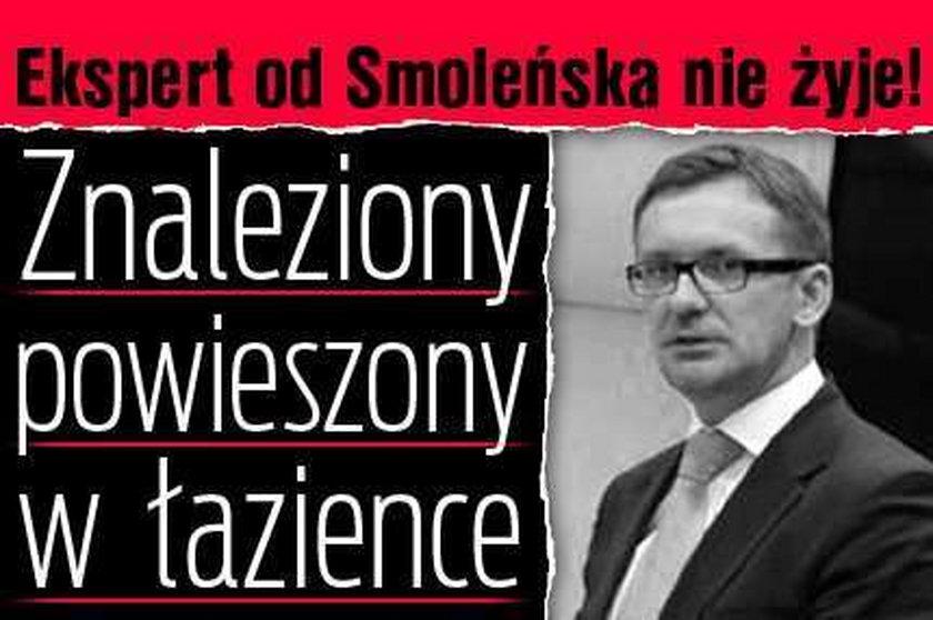 Ekspert od Smoleńska nie żyje! Znaleziony powieszony w łazience